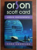 Orson Scott Card - Umbra marionetelor