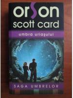 Orson Scott Card - Umbra uriasului