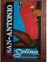 San-Antonio - Splina in suc propriu