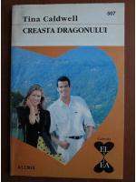 Anticariat: Tina Caldwell - Creasta dragonului