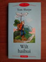 Anticariat: Tom Sharpe - Wilt haihui