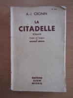 Anticariat: A. J. Cronin - La citadelle