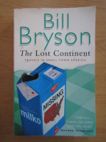 Bill Bryson - The Lost Continent. Travels in small-town America