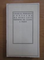 Anticariat: Charles Perrault - Contes de ma mere Loye