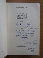Constantin Toiu - Galeria cu vita salbatica (cu autograful autorului)