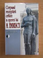 Anticariat: Corpusul receptarii critice a operei lui M. Eminescu (volumul 2, Secolul XIX)