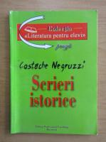 Anticariat: Costache Negruzzi - Scrieri istorice