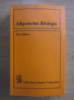 Anticariat: Eike Libbert - Allgemeine Biologie
