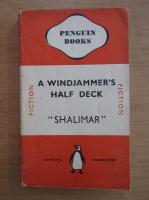 Anticariat: F. C. Hendry - A windjammer's half-deck