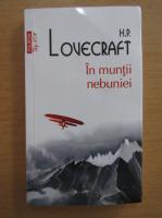 H. P. Lovecraft - In muntii nebuniei