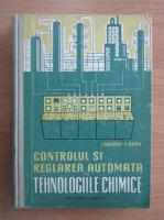 Anticariat: I. Grigoriu - Controlul si reglarea automata in tehnologiile chimice