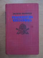 Anticariat: Jacques Bainville - Frankreichs Kriegsziel