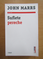 Anticariat: John Marrs - Suflete pereche