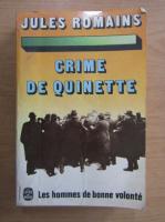 Anticariat: Jules Romains - Crime de quinette