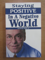 Anticariat: Kenneth Hagin Jr. - Staying positive in a negative world