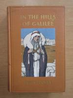 Anticariat: Louis Tucker - In the hills of Galilee