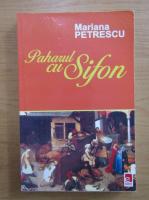 Anticariat: Mariana Petrescu - Paharul cu sifon