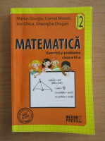 Anticariat: Marius Giurgiu - Matematica. Exercitii si probleme. Clasa a VI-a