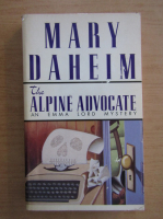 Anticariat: Mary Daheim - The alpine advocate. An Emma Lord mystery