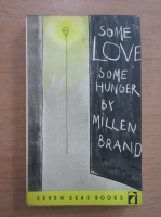 Millen Brand - Some love, some hunger