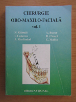 N. Ganuta - Chirurgie oro-maxilo-faciala, volumul 1. Anestezia in chirurgia oro-maxilo-faciala si stomatologie