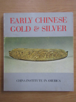 Anticariat: Paul Singer - Early chinese gold and silver