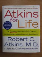 Anticariat: Robert C. Atkins - Atkins for life