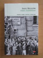 Anticariat: Saul Bellow - Omul suspendat