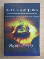 Anticariat: Stephen Bungay - Arta de a actiona