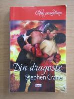 Anticariat: Stephen Crane - Din dragoste