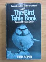 Anticariat: Tony Soper - The new bird table book