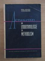 Victor Sahleanu - Actualitati in endocrinologie si metabolism
