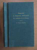 Anticariat: Walther Benthin - Diagnostic et diagnostic differentiel des maladies de la femme (21 numere coligate)