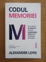 Anticariat: Alexander Loyd - Codul memoriei