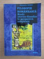 Anticariat: Alexandru Boboc - Filosofie romaneasca. Studii istorico-filosofice in perspectiva comparata
