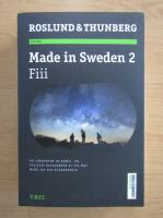 Anders Roslund, Stefan Thunberg - Made in Sweden, volumul 2. Fiii
