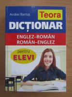 Anticariat: Andrei Bantas - Dictionar englez-roman, roman-englez pentru elevi