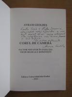 Anticariat: Avram Geoldes - Corul de camera (cu autograful autorului)