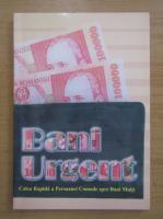Anticariat: Bani urgent
