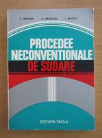 Anticariat: C. Boarna - Procedee neconventionale de sudare