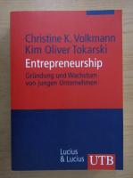 Anticariat: Christine K. Volkmann - Entrepreneurship