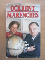 Christine Ockrent - Dans le secret de princes