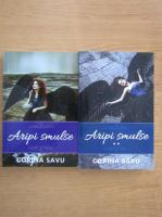 Anticariat: Corina Savu - Aripi smulse (2 volume)