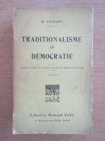 Anticariat: D. Parodi - Traditionalisme et democratie