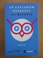 David Sedaris - Sa exploram diabetul cu bufnite