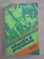 Anticariat: Dumitru Ozunu - Educatie si profesiune