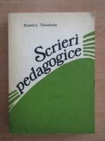 Anticariat: Dumitru Theodosiu - Scrieri pedagogice