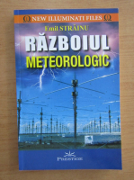 Anticariat: Emil Strainu - Razboiul meteorologic