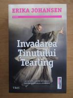Anticariat: Erika Johansen - Invadarea Tinutului Tearling (volumul 2)