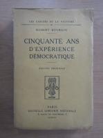 Anticariat: Hubert Bourgin - Cinquante ans d'experience democratique